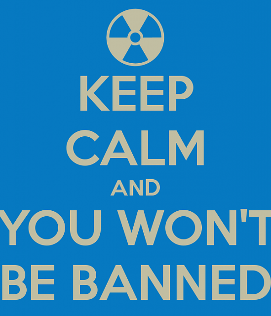 keep-calm-you-wont-banned.png